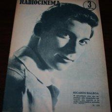 Cine: RADIOCINEMA Nº 325 - 13/10/1956 - EN PORTADA/CONTRAPORTADA: RICARDO BALBOA/ELIZABETH MUELLER. Lote 99908783