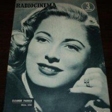 Cine: RADIOCINEMA Nº 234 - 15/01/1955 - EN PORTADA/CONTRAPORTADA: ELEANOR PARKER/JIM DAVIS. Lote 99908859