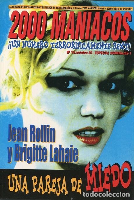 2000 MANIACOS. JEAN ROLLIN Y BRIGITTE LAHAIE. UNA PAREJA DE MIEDO. NÚMERO OCTUBRE 1997 (Cine - Revistas - Cinemanía)