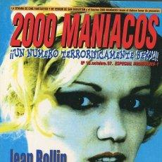 Cine: 2000 MANIACOS. JEAN ROLLIN Y BRIGITTE LAHAIE. UNA PAREJA DE MIEDO. NÚMERO OCTUBRE 1997. Lote 114610627