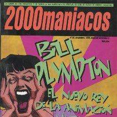 Cine: 2000 MANIACOS. BILL PLYMPTON. EL NUEVO REY DE LA ANIMACIÓN MUTANTE. NÚMERO NOVIEMBRE 1998. Lote 114610643