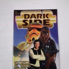 Cine: DARK SIDE. Nº 6. STAR WARS. CHEWIE, EL OTRO HEROE. TDKC33. Lote 101677771