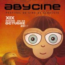 Cine: CARTEL DE FESTIVAL DE ABYCINE 2017 DE ALBACETE NUEVO MUY DIFÍCIL DE ENCONTRAR. Lote 102866155