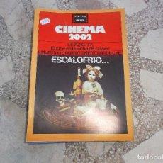 Cinema: CINEMA 2002 Nº 36,ESCALOFRIO,LEIPZIG/77,EL CINE EN LA LUCHA DE CLASES,II MUESTRA CANARIO-AMERICANA D. Lote 103368695