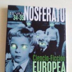 Cine: REVISTA DE CINE NOSFERATU. Nº 34 / 34 . CIENCIA FICCION EUROPEA. NUMERO DOBLE. NUEVO. NUNCA USADO.. Lote 103803911