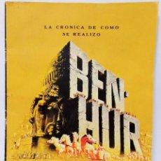 Cine: BEN-HUR LA CRÓNICA DE COMO SE REALIZÓ RANDOM HOUSE METRO WOLDWYN MAYER FOTO REVISTA. Lote 103862587