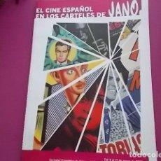 Cine: LIBRO /EL CINE ESPAÑOL EN LOS CARTELES DE JANO. Lote 104069659