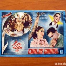 Cine: LA VIDA DE CARLOS GARDEL, Nº 14 - HUGO DEL CARRIL, DELIA CARCÉS - CINEVIDA - ED. HISPANO AMERICANA . Lote 104270163