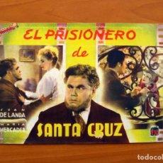 Cine: EL PRISIONERO DE SANTA CRUZ, Nº 23 - JUAN DE LANDA, MARÍA MERCADER- CINEVIDA -ED. HISPANO AMERICANA . Lote 104286967