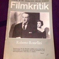 Cine: FILMKRITIK NO. 262. OKTOBER 1978. ROBERTO ROSELLINI. EDICIÓN ALEMANA REVISTA CRÍTICA DE CINE. Lote 104332367