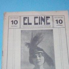 Cine: REVISTA EL CINE 1916 22 ABRIL Nº 223 AÑO V LINA MILLEFLEURS REVISTA POPULAR ILUSTRADA 10 CTS. 20 PGS. Lote 106011839