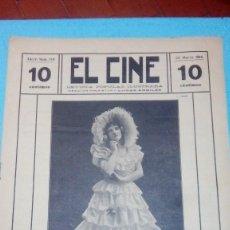 Cine: REVISTA EL CINE 1916 25 MARZO Nº 219 AÑO V ASCENSION BETORE REVISTA POPULAR ILUSTRADA 10 CTS. 20 PGS. Lote 106018315