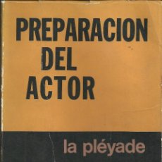 Cine: PREPARACIÓN DEL ACTOR , C. STANISLAVSKY. Lote 106574631