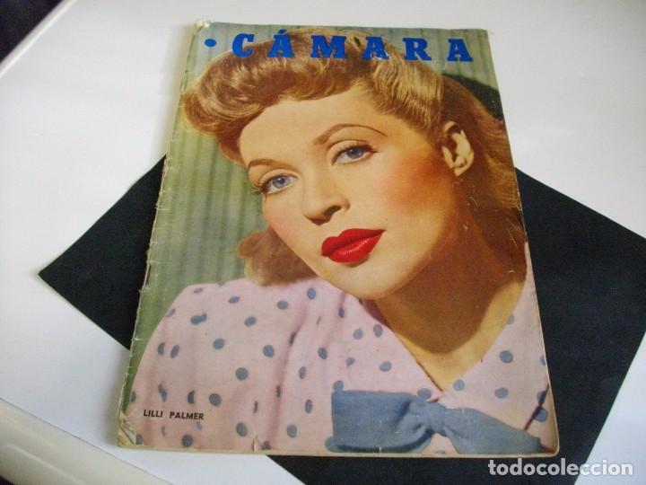 CAMARA REVISTA DE CINE AÑO 1947 Nº 104 EN PORTADA LILLI PALMER VER TODAS MIS REVISTAS (Cine - Revistas - Cámara)