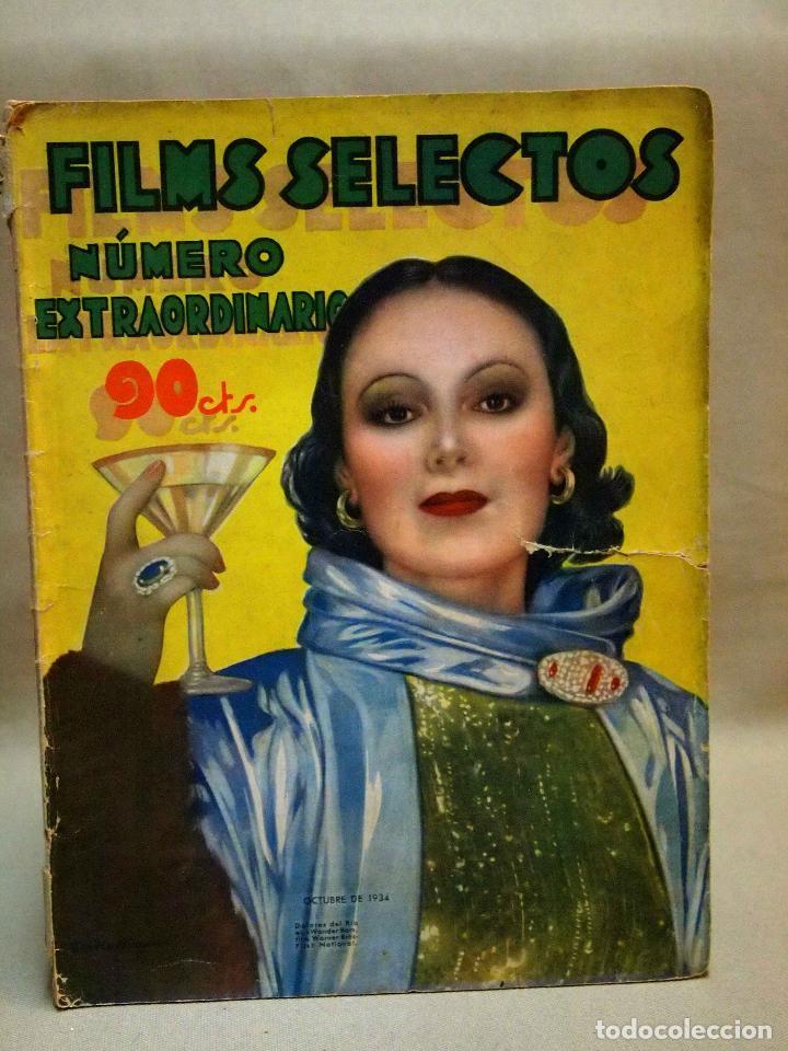 REVISTA DE CINE, FILMS SELECTOS, NUMERO EXTRAORDINARIO, OCTUBRE DE 1934, DOLORES DEL RIO (Cine - Revistas - Films selectos)