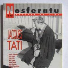 Cine: REVISTA DE CINE NOSFERATU. NÚMERO 10. OCTUBRE 1992. JACQUES TATI. Lote 109274431