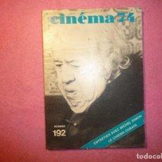 Cine: CINEMA 74 N 192 NOVEMBRE MARILYN MONROE MICHEL SIMON FRECH / FRANÇAISE J. Lote 110446671