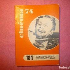 Cine: CINEMA 74 Nº 184 FEVRIER GEORGE CUKOR JODOROWSKY FRECH / FRANÇAISE J. Lote 110447611
