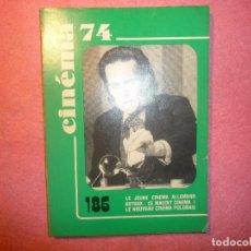 Cine: CINEMA 74 Nº 186 MIKLOS JANCSO FRECH / FRANÇAISE J. Lote 110447707