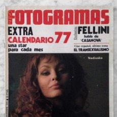 Cine: FOTOGRAMAS - Nº 1469 - 1976 - EXTRA CALENDARIO 77, NADIUSKA, FELLINI, BIBI ANDERSEN, PACO ALGORA. Lote 111507011