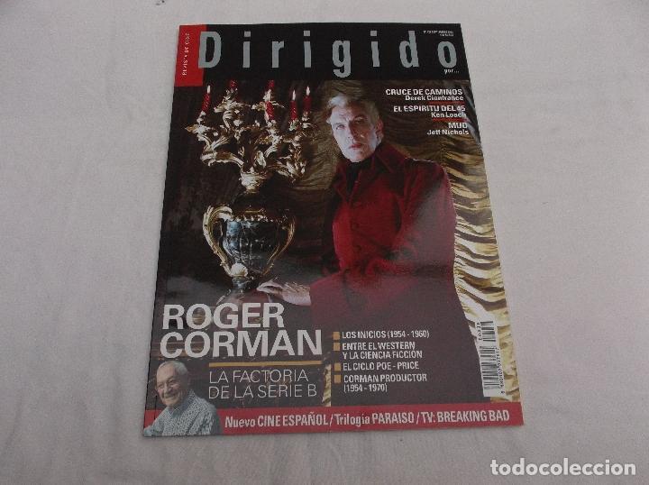 DIRIGIDO POR... Nº 436: ROGER CORMAN. NUEVO CINE ESPAÑOL. TRILOGIA PARAISO. EL ESPIRITU DEL 45. MUD (Cine - Revistas - Dirigido por)
