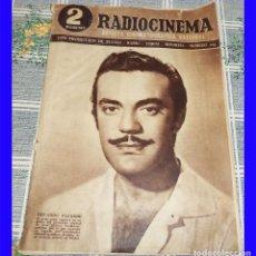 Cine: RADIOCINEMA 1954 N.º 205 EDUARDO FAJARDO VALENCIA CAMPEON COPA FUTBOL IMÁGENES CAÑAS Y BARRO. Lote 113121559