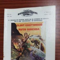 Cine: REVISTA CINE - CINEMATOGRAFICA ESPAÑOLA - RUTA SUICIDA - Nº - 296 - JUNIO 1978 - TDKR19. Lote 115249467