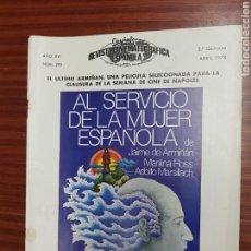 Cine: REVISTA CINE - CINEMATOGRAFICA ESPAÑOLA - AL SERVICIO DE LA MUJER ESP- Nº - 293 - ABRI 1978 - TDKR19. Lote 115250106