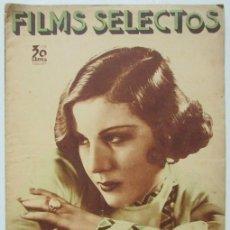 Cine: FILMS SELECTOS 223 1935 ROSITA DIAZ GIMENO, ANTOÑITA COLOMÉ, IMPERIO ARGENTINA, BETTE DAVIS.... Lote 116410603