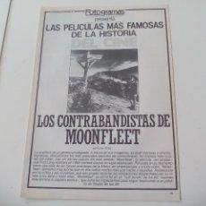 Cine: CONTRABANDISTAS DE MOONFLEET MEJORES PELICULAS HISTORIA DEL CINE COLECCIONABLE REVISTA FOTOGRAMAS. Lote 117014343