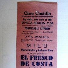 Cine: CINE CASTILLA, CARTEL 15 ENERO 1946, EL FRESCO DE COSTA. Lote 117735747
