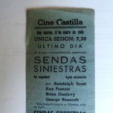 Cine: CINE CASTILLA, CARTEL 8 ENERO 1946, SENDAS SINIESTRAS. Lote 117735963