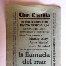 Cine: CINE CASTILLA, CARTEL 10 ENERO 1946, LA LLAMADA DEL MAR. Lote 117736063