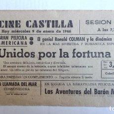 Cine: CINE CASTILLA, CARTEL 9 ENERO 1946, UNIDOS POR LA FORTUNA. Lote 117736159