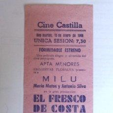 Cine: CINE CASTILLA, CARTEL 15 ENERO 1946, EL FRESCO DE COSTA. Lote 117751711