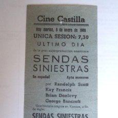 Cine: CINE CASTILLA, CARTEL 8 ENERO 1946, SENDAS SINIESTRAS. Lote 117752035