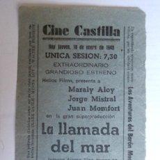 Cine: CINE CASTILLA, CARTEL 10 ENERO 1946, LA LLAMADA DEL MAR. Lote 117752231