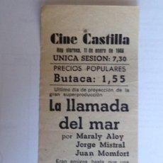 Cine: CINE CASTILLA, CARTEL 11 ENERO 1946, LA LLAMADA DEL MAR. Lote 117752311