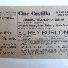 Cine: CINE CASTILLA, CARTEL 7 FEBRERO 1946, EL REY BURLON. Lote 117752499