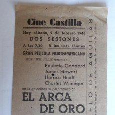 Cine: CINE CASTILLA, CARTEL 9 FEBRERO 1946, EL ARCA DE ORO. Lote 117752627