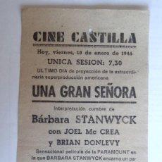 Cine: CINE CASTILLA, CARTEL 18 DE ENERO DE 1946, UNA GRAN SEÑORA. Lote 117753499