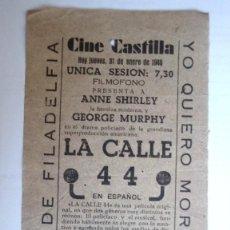 Cine: CINE CASTILLA, CARTEL 31 DE ENERO DE 1946, LA CALLE 44. Lote 117754455