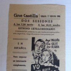 Cine: CINE CASTILLA, CARTEL 2 DE FEBRERO DE 1946, YO QUIERO MORIR CONTIGO. Lote 117754955
