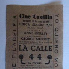 Cine: CINE CASTILLA, CARTEL 31 DE ENERO DE 1946, LA CALLE 44. Lote 117755107