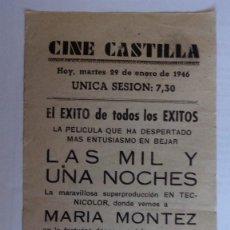 Cine: CINE CASTILLA, CARTEL 29 DE ENERO DE 1946, LAS MIL Y UNA NOCHES. Lote 117755299
