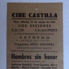 Cine: CINE CASTILLA, CARTEL 19 DE ENERO DE 1946, HOMBRES SIN HONOR. Lote 117755439