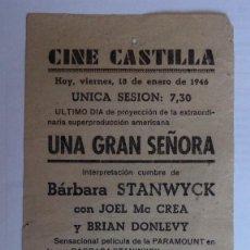 Cine: CINE CASTILLA, CARTEL 18 DE ENERO DE 1946, UNA GRAN SEÑORA. Lote 117755563