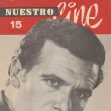 Cine: NUESTRO CINE Nº 15. DICIEMBRE 1962. REVISTA DE CINE.. Lote 118594123