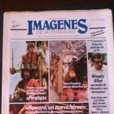 Cine: IMAGENES DE ACTUALIDAD Nº 35-1986-POLANSKI-JAMES BOND-FERNANDO COLOMO-UN DOS TRES-LOS SECRETOS. Lote 125184535