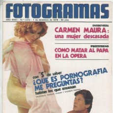 Cine: REVISTA FOTOGRAMAS NÚMERO 1572 DEL 1 DE DICIEMBRE DE 1978 RAQUEL EVANS VICENTE PARRA CARMEN MAURA. Lote 119742687